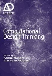 book cover of Computational Design Thinking by Achim Menges|Sean Ahlquist