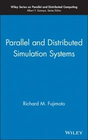 book cover of Parallel and Distributed Simulation Systems (Wiley Series on Parallel and Distributed Computing) by Richard M. Fujimoto