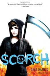 book cover of Scorch (Croak) by Gina Damico