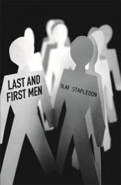 book cover of Last and First Men: A Story of the Near and Far Future by Olaf Stapledon