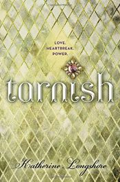 book cover of Tarnish by Katherine Longshore