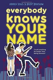 book cover of Everybody Knows Your Name by Brent Bradshaw|Andrea Seigel