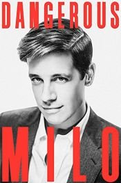 book cover of Dangerous by Milo Yiannopoulos