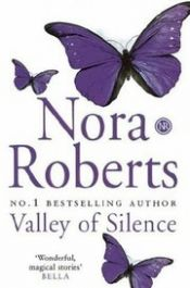 book cover of Hiljaisuuden laakso by Nora Roberts