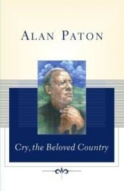 book cover of Cry, the Beloved Country by Richard Greene|Alan Paton