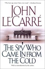 book cover of The Spy Who Came in from the Cold by John le Carré