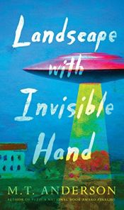 book cover of Landscape with Invisible Hand by M.T. Anderson