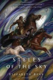book cover of Steles of the Sky (The Eternal Sky) by Elizabeth Bear