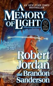 book cover of A Memory of Light (Wheel of Time) by Brandon Sanderson|Robert Jordan