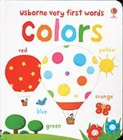 book cover of Very First Colors (Very First Words) by unknown author