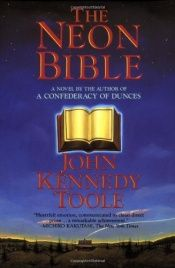 book cover of The Neon Bible by John Kennedy Toole