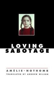 book cover of Sabotaż miłosny by Amélie Nothomb