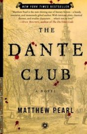 book cover of The Dante Club by Matthew Pearl