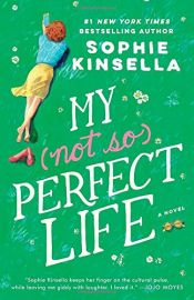 book cover of My Not So Perfect Life by Sophie Kinsella