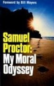 book cover of Samuel Proctor: My Moral Odyssey by Samuel D. Proctor