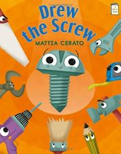 book cover of Drew the Screw (I Like to Read®) by Mattia Cerato