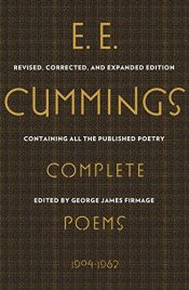 book cover of E. E. Cummings: Complete Poems, 1904-1962 (Revised, Corrected, and Expanded Edition) by E. E. Cummings