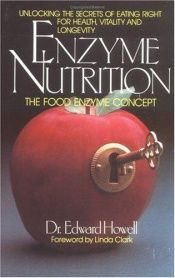 book cover of Enzyme Nutrition by Edward Howell