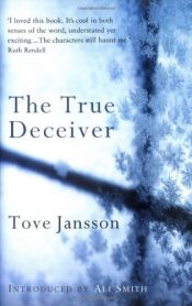 book cover of The True Deceiver by Tove Jansson