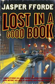 book cover of Lost in a Good Book by Jasper Fforde