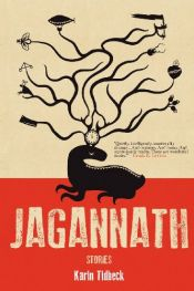 book cover of Jagannath: Stories by Karin Tidbeck