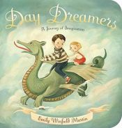 book cover of Day Dreamers: A Journey of Imagination by Emily Winfield Martin