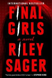 book cover of Final Girls: A Novel by Riley Sager