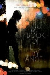 book cover of My Book of Life by Angel by Martine Leavitt