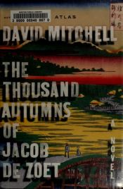 book cover of The Thousand Autumns of Jacob de Zoet by David Mitchell