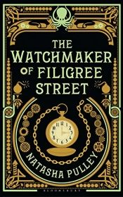 book cover of The Watchmaker of Filigree Street by Natasha Pulley