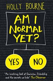 book cover of Am I Normal Yet? (The Spinster Club Series) by H. Bourne
