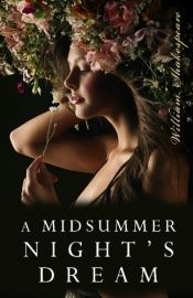 book cover of A Midsummer Night's Dream by William Shakespeare