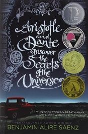 book cover of Aristotle and Dante Discover the Secrets of the Universe by Benjamin Alire Sáenz