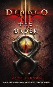 book cover of Diablo III: The Order by Nate Kenyon