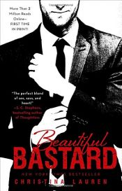book cover of Beautiful Bastard (The Beautiful Series) by Christina Lauren