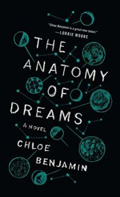 book cover of The Anatomy of Dreams by Chloe Benjamin