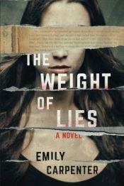 book cover of The Weight of Lies: A Novel by Emily Carpenter