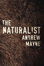 book cover of The Naturalist (The Naturalist Series) by Andrew Mayne