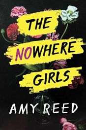 book cover of The Nowhere Girls by Amy Reed