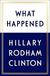 book cover of What Happened by Hillary Rodham Clinton