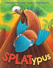 book cover of Splatypus by Sudipta Bardhan-Quallen