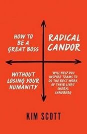 book cover of Radical Candor by KIM SCOTT MALONE
