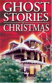 book cover of Ghost Stories of Christmas by Jo Anne Christensen