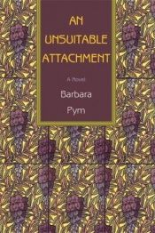 book cover of An Unsuitable Attachment by Barbara Pym