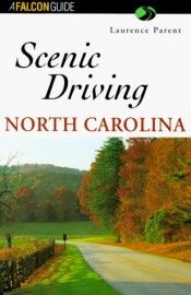 book cover of Scenic driving North Carolina by Laurence Parent
