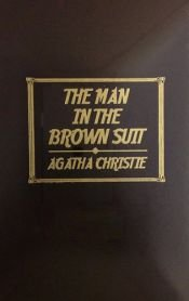 book cover of The Man in the Brown Suit by Agata Kristi
