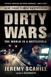 book cover of Dirty Wars: The World Is a Battlefield by Jeremy Scahill