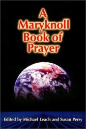 book cover of A Maryknoll Book of Prayer by unknown author