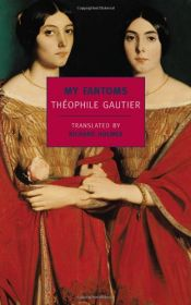 book cover of My fantoms by Théophile Gautier