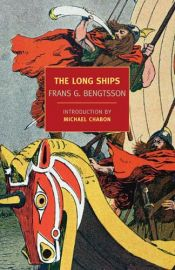 book cover of The Long Ships by Frans G. Bengtsson